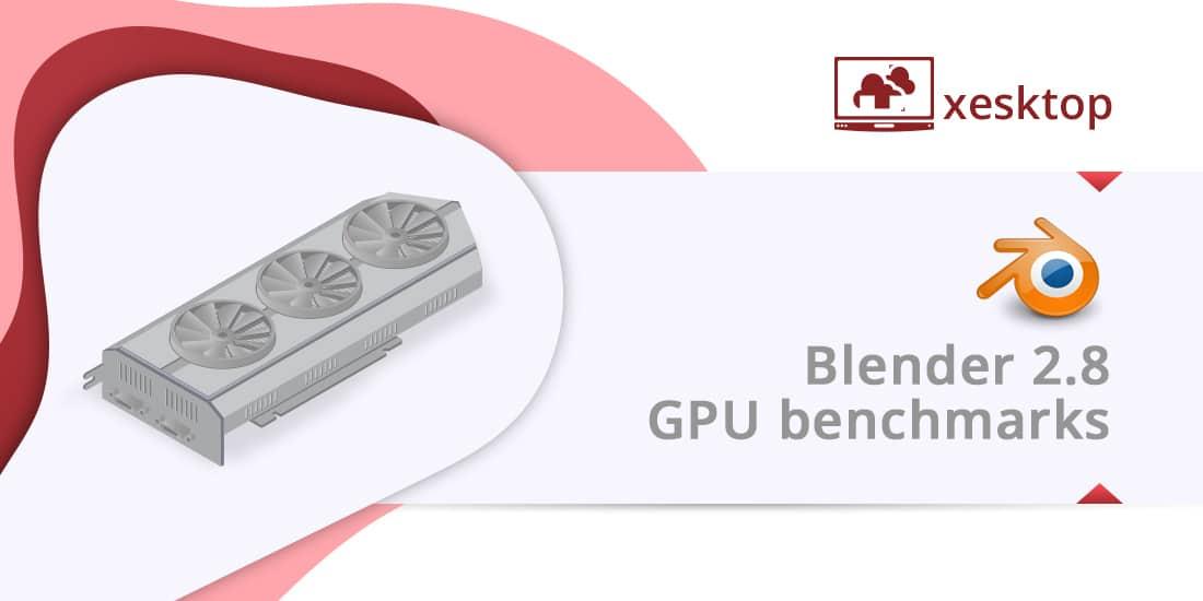 Blender 2 8 + Xesktop: Harnessing the power of 10 GPU cards